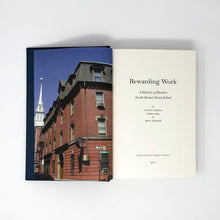 Load image into Gallery viewer, Rewarding Work: A History of Boston's North Bennet Street School