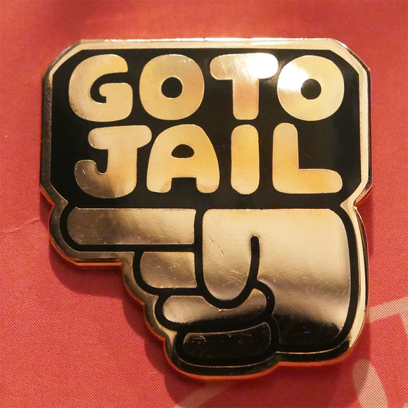Go To Jail Pin