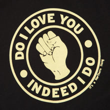 Load image into Gallery viewer, DO I LOVE YOU - NORTHERN SOUL HOMAGE ORGANIC TEE