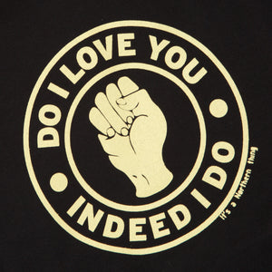 DO I LOVE YOU - NORTHERN SOUL HOMAGE ORGANIC TEE