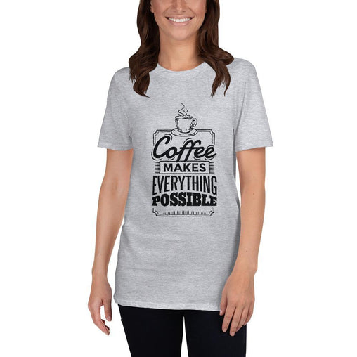 Coffee Makes Everything Possible Women's T-Shirt MatchingStyle.com Sport Grey S