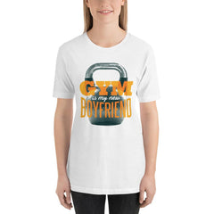 Gym is my new Boyfriend Women's T-Shirt MatchingStyle.com White S