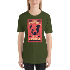 I Love My Pit Bull And Like 3 People Women's T-Shirt MatchingStyle.com Olive S