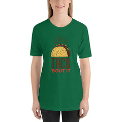 Let's Taco 'Bout It' Women's T-Shirt MatchingStyle.com Kelly S