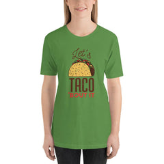 Let's Taco 'Bout It' Women's T-Shirt MatchingStyle.com Leaf S