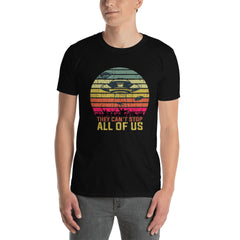 Area 51: They Can't Stop All Of Us Men's T-Shirt