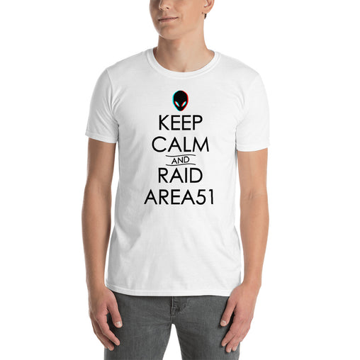 Keep Calm And Raid Area 51 Men's T-Shirt