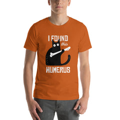 I Found This Humerus T-Shirt for Men