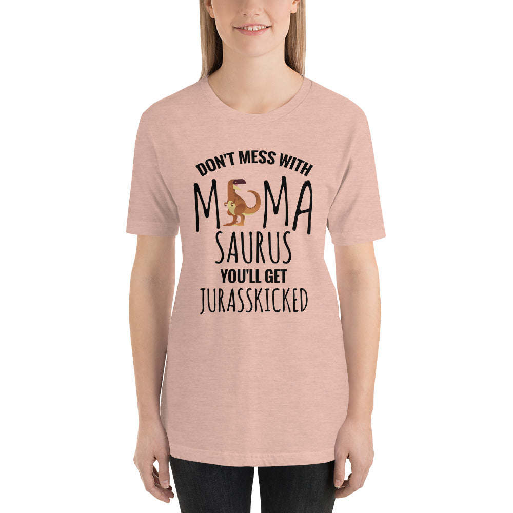 Don't Mess With Mamasaurus Funny Women's T-Shirt