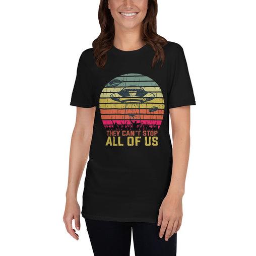 Area 51: They Can't Stop All Of Us Women's T-Shirt