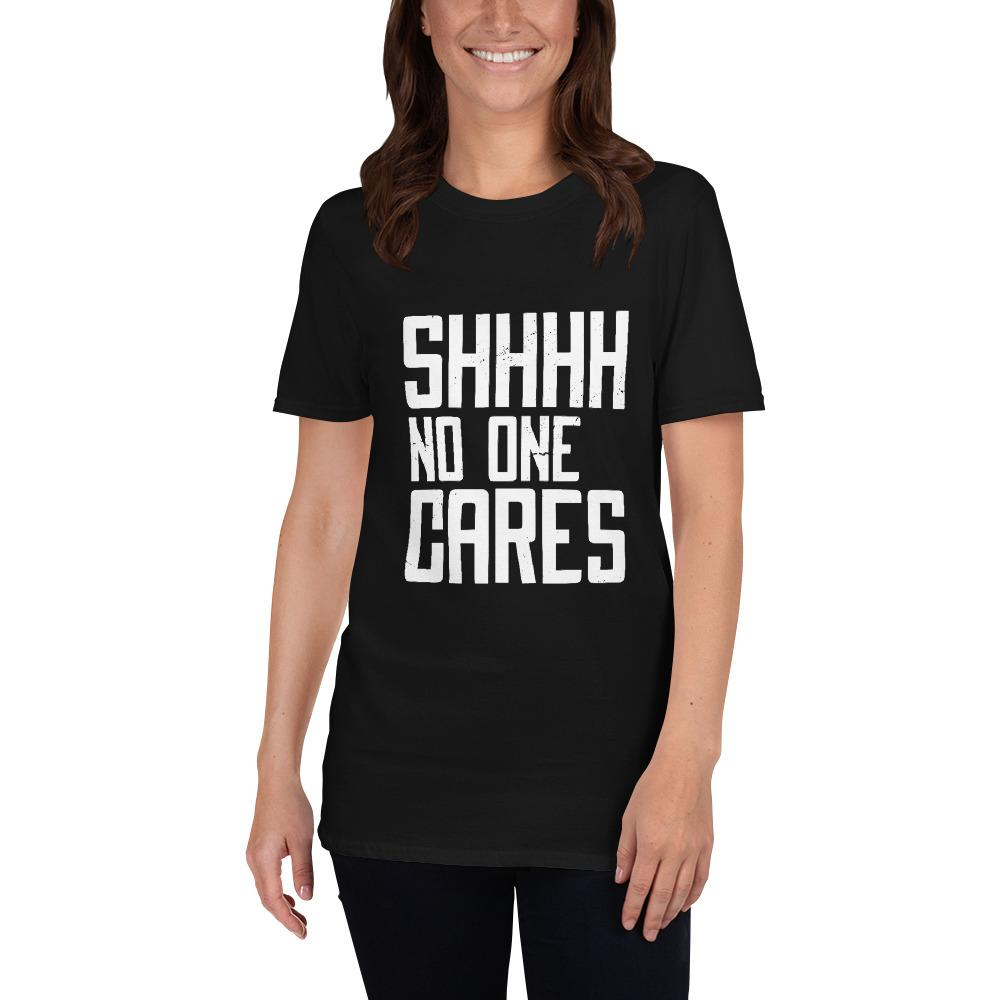 No One Cares Women's T-Shirt MatchingStyle.com Black S