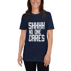 No One Cares Women's T-Shirt MatchingStyle.com Navy S