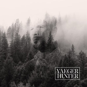 "Yaeger - ""Hunter"""