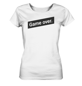 Game over Braut Polterabend JGA Spruch - Ladies Organic Shirt - Shirtista