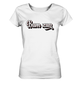 Bum zua - Ladies Organic Shirt - Shirtista