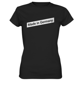 Made in Germany Spruch - Ladies Premium Shirt - Shirtista