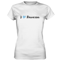 Laden Sie das Bild in den Galerie-Viewer, I love Bavaria Bayern T-Shirt - Damen Premium - Shirtista