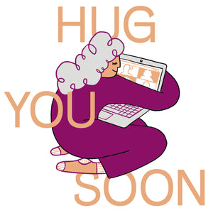 Hug you soon