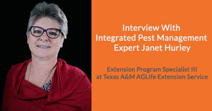 Interview With Integrated Pest Management Expert Janet Hurley