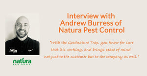 Interview with Andrew Burress of Natura Pest Control