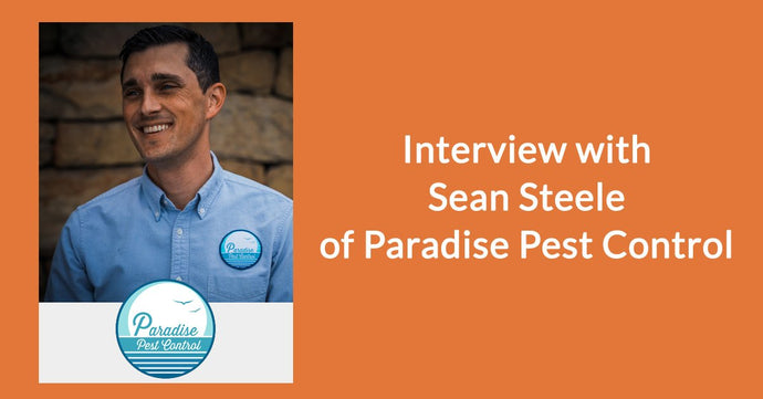 Interview with Sean Steele from Paradise Pest Control