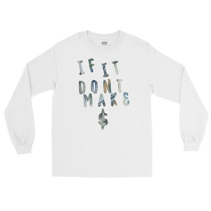 $'s and ¢'s Long Sleeve