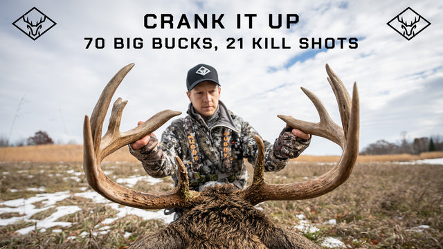 CRANK IT UP | 70 Big Bucks, 21 Kill Shots!