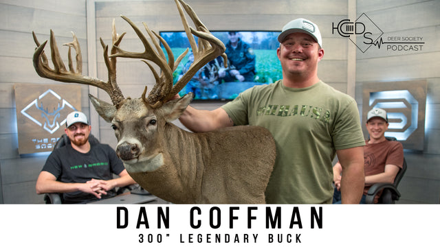 Deer Society Podcast : Episode 9 (Dan Coffman)