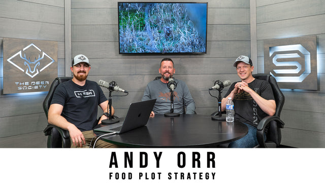 Deer Society Podcast : Andy Orr - Advanced Food Plot Strategies