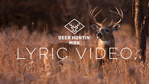 Deer Huntin' Man | OFFICIAL LYRIC VIDEO