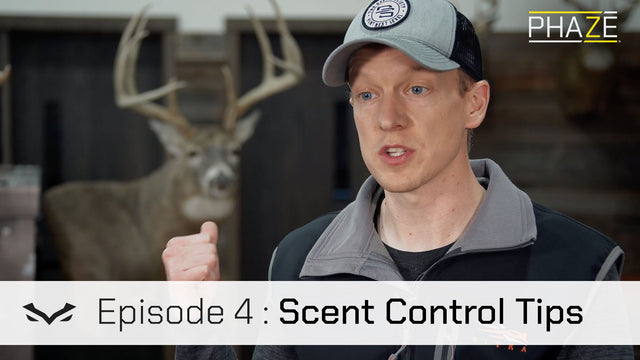Scent Control Instructional: Tips & Tactics (Episode 4)