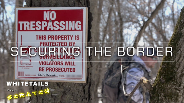 Securing the Border: Whitetails from Scratch (Episode 2)