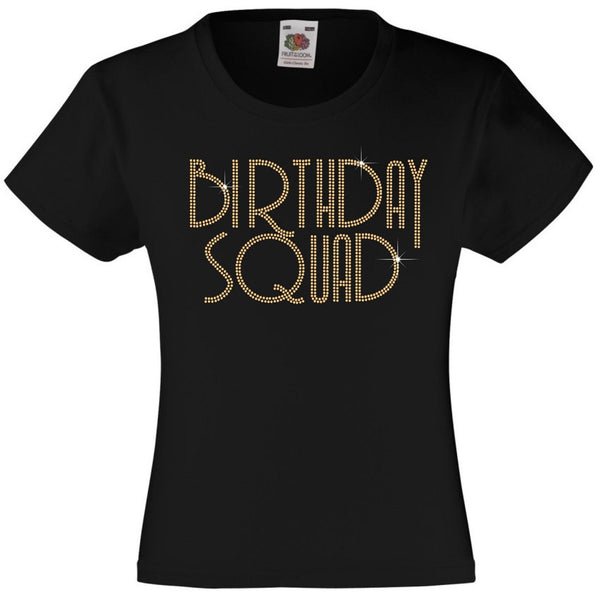 BIRTHDAY SQUAD GIRLS T SHIRT, RHINESTONE EMBELLISHED BIRTHDAY T SHIRT, ELEGANT GIFT FOR THEIR BIG DAY