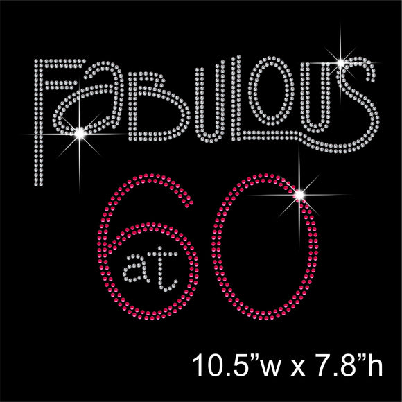 Fabulous at 60 Hotfix Rhinestone Transfer Diamante Motif, Iron on Applique
