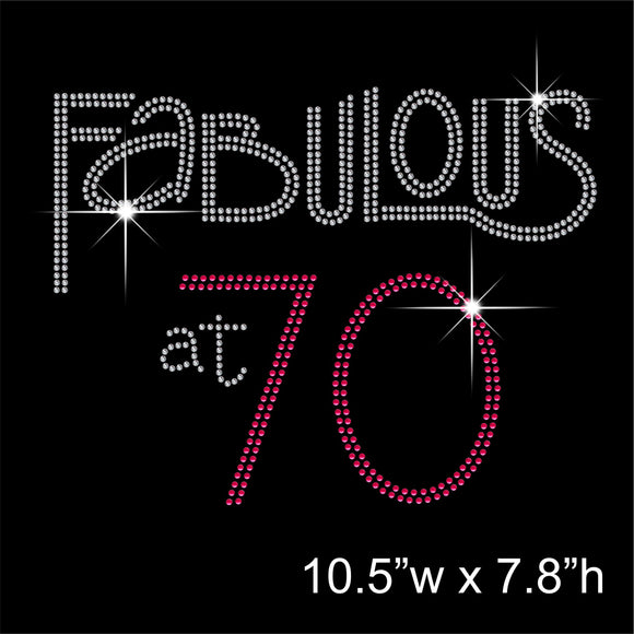 Fabulous at 70 Hotfix Rhinestone Transfer Diamante Motif, Iron on Applique