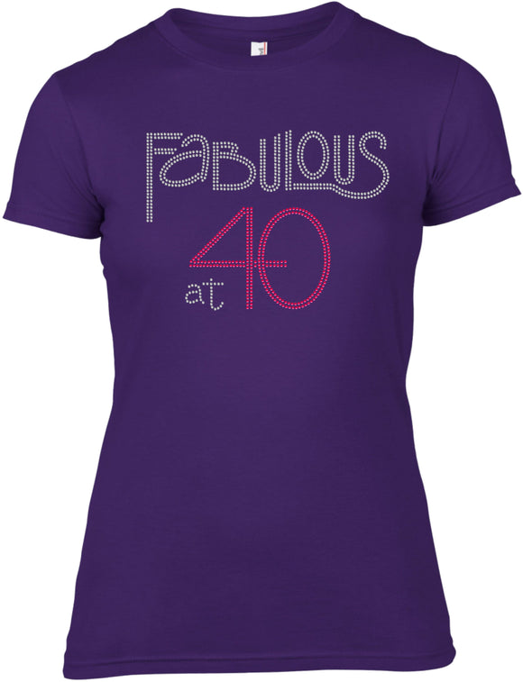 FABULOUS AT 40 BIRTHDAY RHINESTONE EMBELLISHED T-SHIRT FOR LADIES