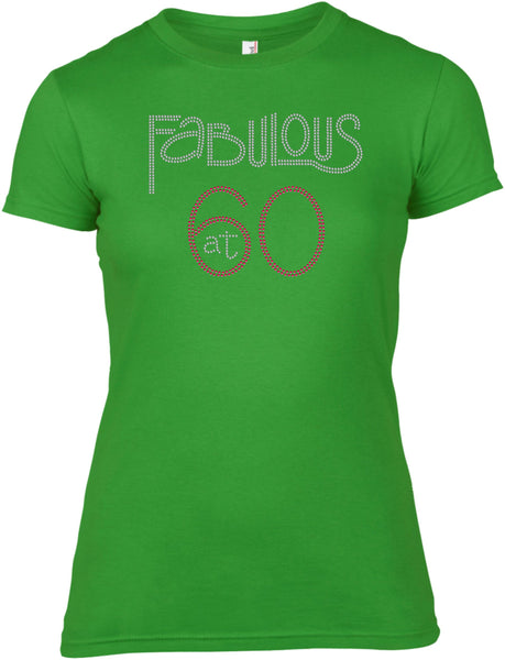 FABULOUS AT 60 BIRTHDAY RHINESTONE EMBELLISHED T-SHIRT FOR LADIES