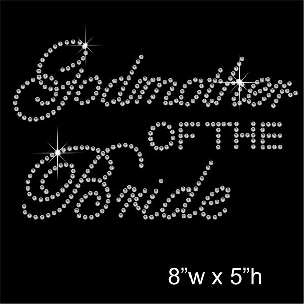 Godmother of the Bride Hotfix Rhinestone Transfer Diamante Motif, Iron on Applique