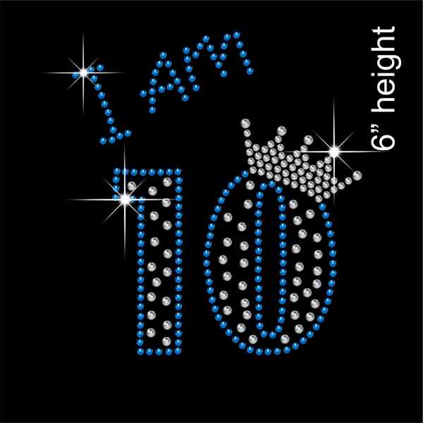 I am 10 Hotfix Rhinestone Transfer Diamante Motif, Iron on Applique