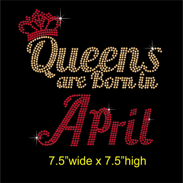 Queens are Born in April Hotfix Rhinestone Transfer Diamante Motif, Iron on Applique