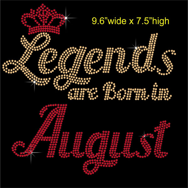 Legends are Born in August Hotfix Rhinestone Transfer Diamante Motif, Iron on Applique