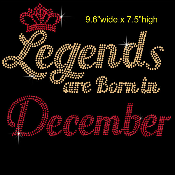 Legends are Born in December Hotfix Rhinestone Transfer Diamante Motif, Iron on Applique