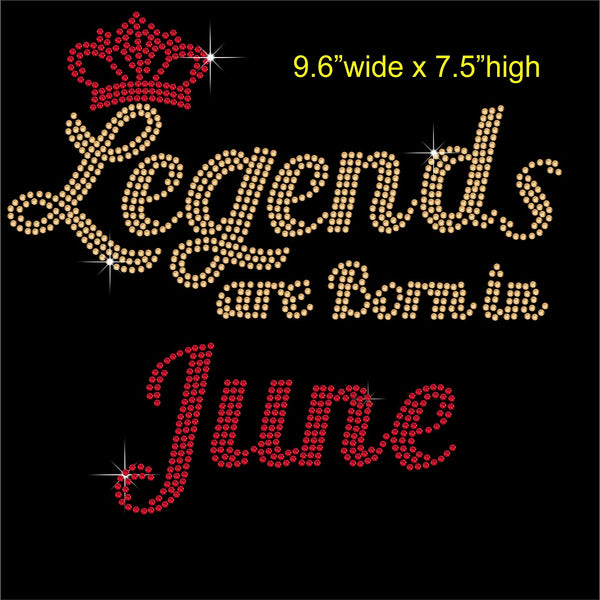 Legends are Born in June Hotfix Rhinestone Transfer Diamante Motif, Iron on Applique
