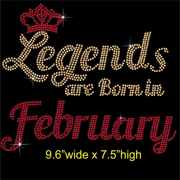 Legends are Born in February Hotfix Rhinestone Transfer Diamante Motif, Iron on Applique