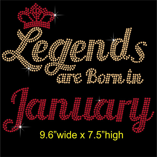 Legends are Born in January Hotfix Rhinestone Transfer Diamante Motif, Iron on Applique
