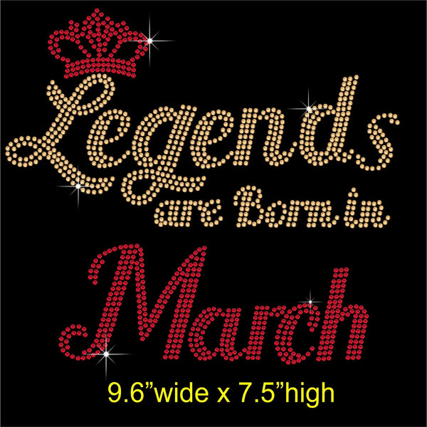 Legends are Born in March Hotfix Rhinestone Transfer Diamante Motif, Iron on Applique