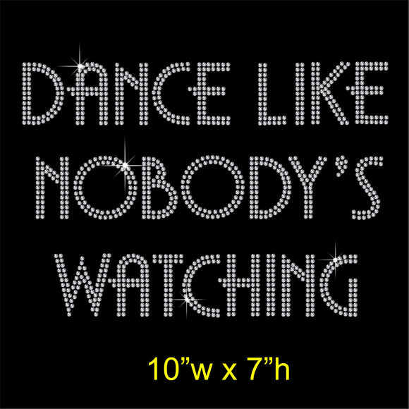 Dance like nobody's watching Hotfix Rhinestone Transfer Diamante Motif, Iron on Applique