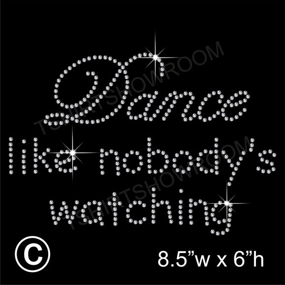 Dance like nobody's watching Hotfix Rhinestone Transfer Diamante Motif, Iron-on Applique