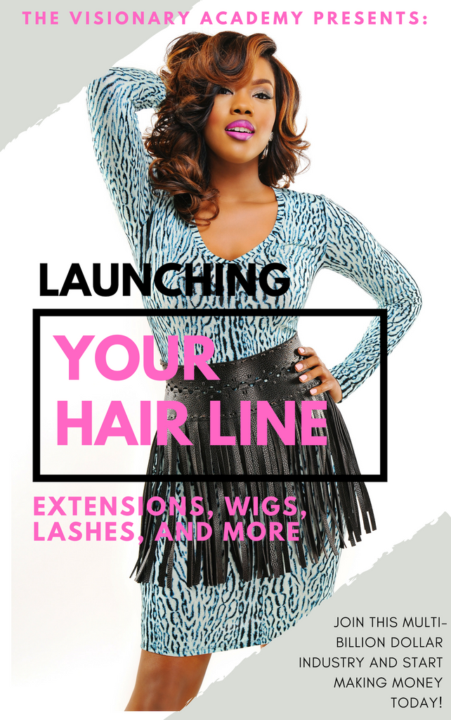 PRO EDITION: Launching Your Hair Line - Extensions, wigs, lashes + Online Retail Masterclass