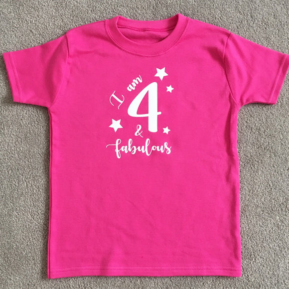 Personalised 4th Birthday T-shirt - Happy 4th Bday T-shirt - Birthday Gift, Perfect Gift, 4 and Fabulous, I Am 4 T-shirt, I Am 4